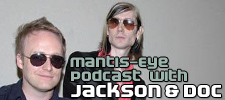 Interview with Jackson & Doc