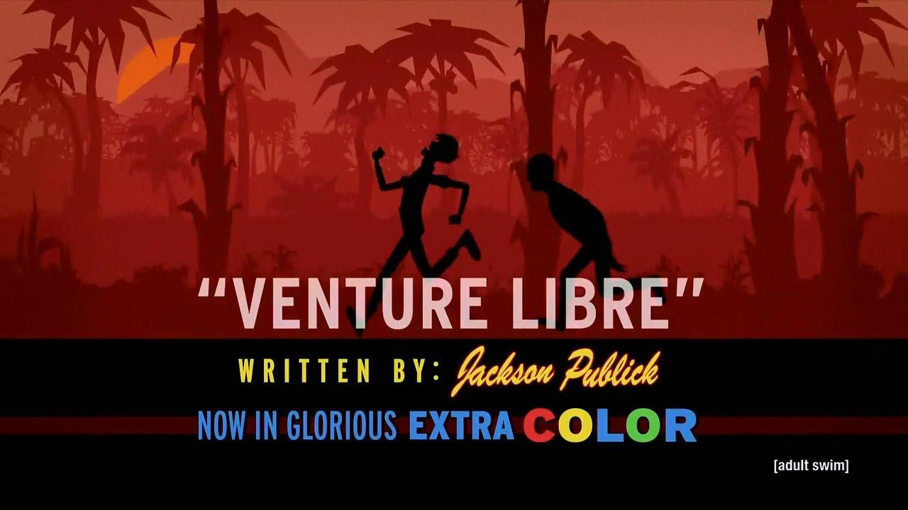 Venture Libre - Venture Bros. Episodes - The Mantis-Eye Experiment